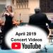 April 2019 Concert Videos
